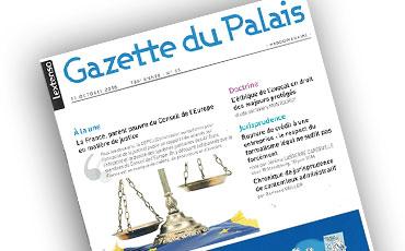 «L'éthique de l'avocat en droit des majeurs protégés», nouvel article de Valéry Montourcy publié dans la Gazette du Palais