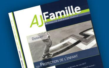 Nouvelle chronique en droit des majeurs protégés de Valéry Montourcy dans l'AJ Famille (éd. Dalloz)