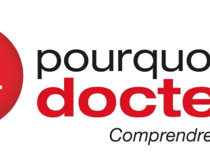 Lancement d'une chronique de Valéry Montourcy sur Pourquoi Docteur